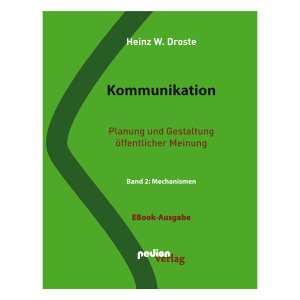 Heinz W. Droste - Kommunikation Band 2: Mechanismen