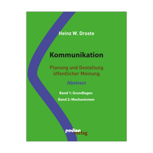 Heinz W. Droste - Kommunikation - (Abstract)